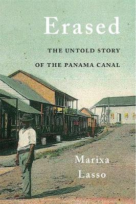 Erased: The Untold Story of the Panama Canal book