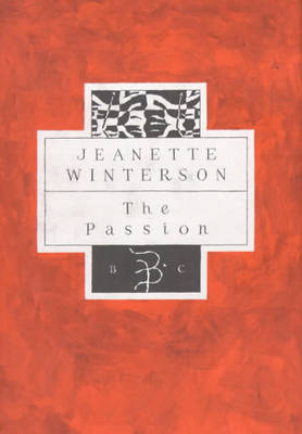 The The Passion by Jeanette Winterson