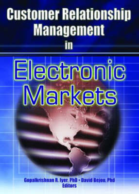 Customer Relationship Management in Electronic Markets book