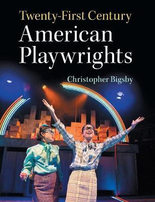 Twenty-First Century American Playwrights book