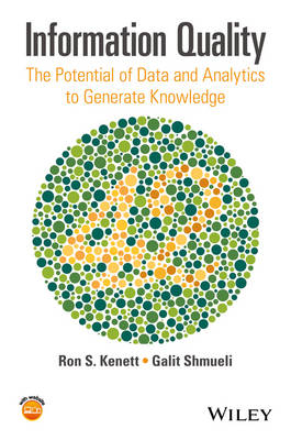 Information Quality: The Potential of Data and Analytics to Generate Knowledge book