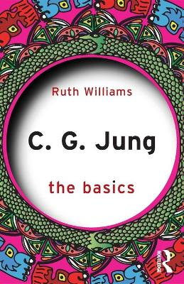 C. G. Jung: The Basics by Ruth Williams
