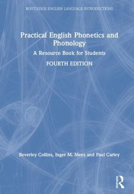 Practical English Phonetics and Phonology: A Resource Book for Students book