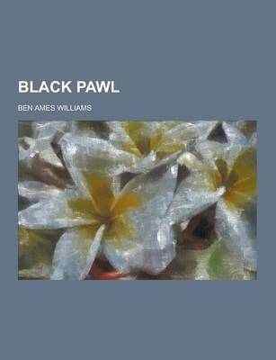 Black Pawl by Ben Ames Williams
