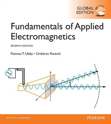 Fundamentals of Applied Electromagnetics, Global Edition book