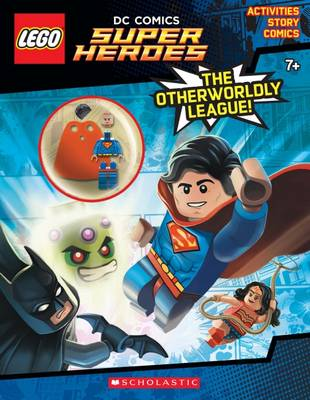 LEGO DC Super Heroes Activity Book :#1: The Otherworldly League! by Ameet Studio