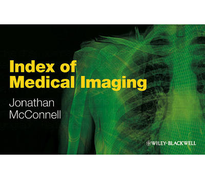Index of Medical Imaging by Jonathan McConnell