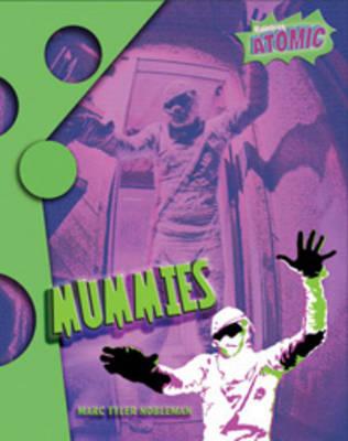 Mummies by Marc Tyler Nobleman