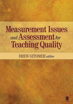 Measurement Issues and Assessment for Teaching Quality book