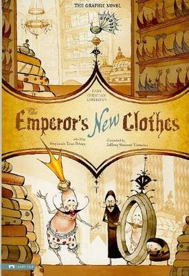 Emperor's New Clothes: The Graphic Novel by ,Hans,C Andersen