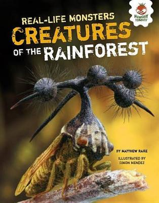Creatures of the Rain Forest by Matthew Rake