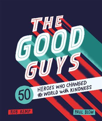 Good Guys by Rob Kemp