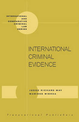 International Criminal Evidence by Richard May