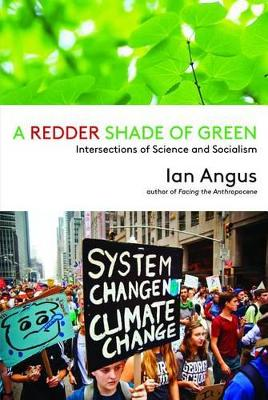 A Redder Shade of Green by Associate Professor Ian Angus