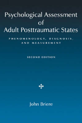 Psychological Assessment of Adult Posttraumatic States by John N. Briere