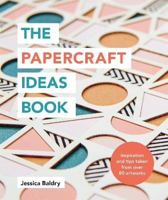 The Papercraft Ideas Book book