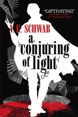 Conjuring of Light by V. E. Schwab