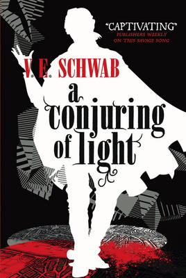 Conjuring of Light by V. E. Schwab
