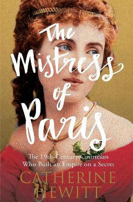 Mistress of Paris by Catherine Hewitt
