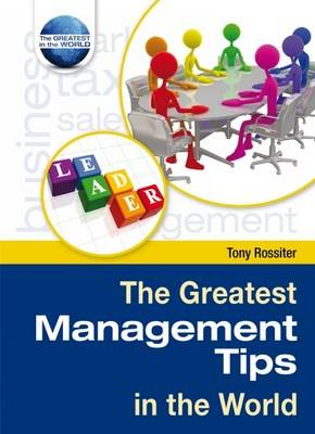 Greatest Management Tips in the World book
