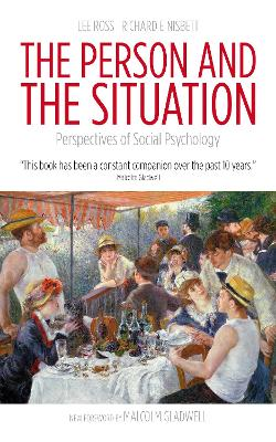 The Person and the Situation by Lee Ross