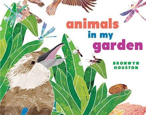 Animals in my Garden by Bronwyn Houston