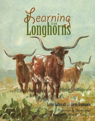 Learning from Longhorns by Lester Galbreath