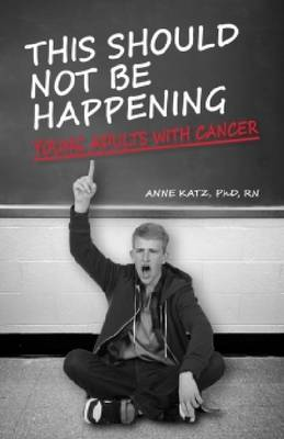 This Should Not Be Happening by Anne Katz