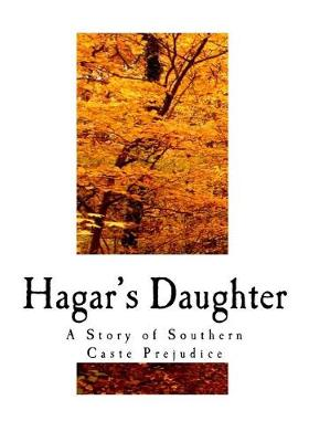 Hagar's Daughter by Pauline Elizabeth Hopkins