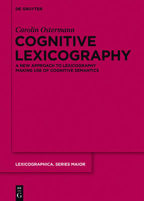 Cognitive Lexicography by Carolin Ostermann