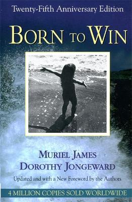 Born To Win by Muriel James