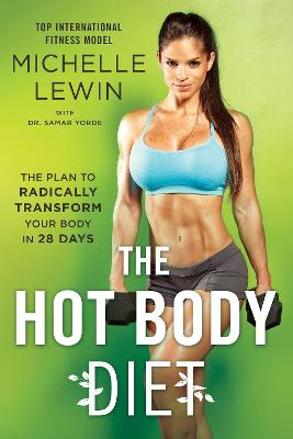 The Hot Body Diet by Michelle Lewin