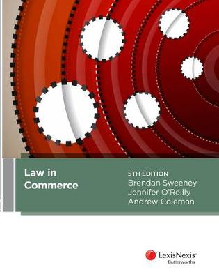 Law in Commerce by Brendan J. Sweeney