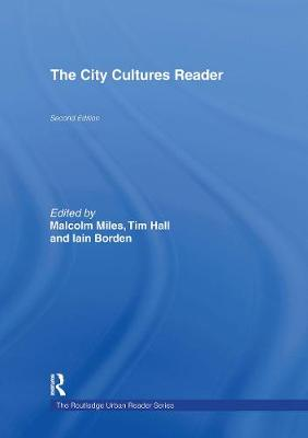 The City Cultures Reader by Iain Borden