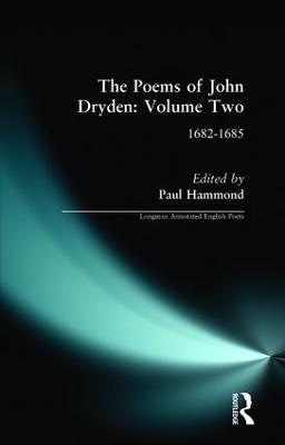 Poems of John Dryden: Volume 2 by Paul Hammond