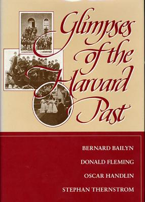 Glimpses of the Harvard Past book