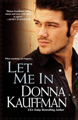 Let Me in by Donna Kauffman