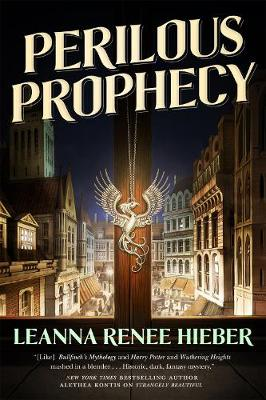 Perilous Prophecy by Leanna Renee Hieber