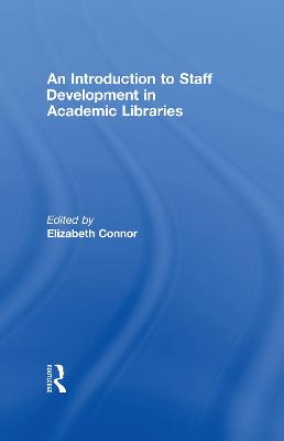 Introduction to Staff Development in Academic Libraries book