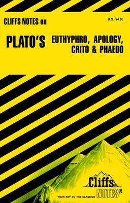 """Notes on Plato's """"Euthyphro"""", """"Apology"""", """"Crito"""" and """"Phaedo"""" by Charles H. Patterson"""