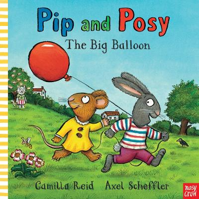 Pip and Posy: The Big Balloon by Nosy Crow