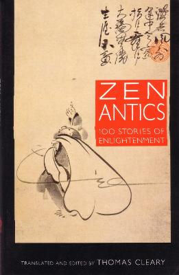 Zen Antics by Thomas Cleary