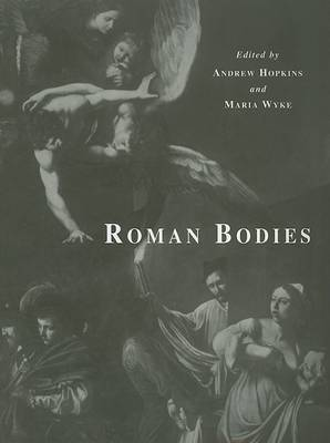 Roman Bodies by A. Hopkins