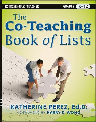 The Co-teaching Book of Lists by Katherine D. Perez