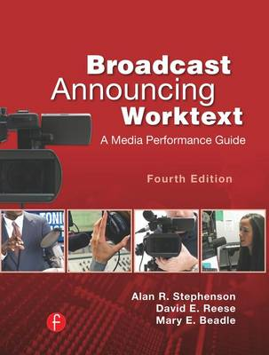 Broadcast Announcing Worktext by Alan R. Stephenson