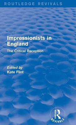 Impressionists in England by Kate Flint