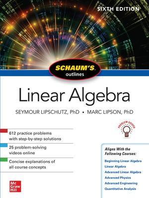 Schaum's Outline of Linear Algebra, Sixth Edition by Seymour Lipschutz