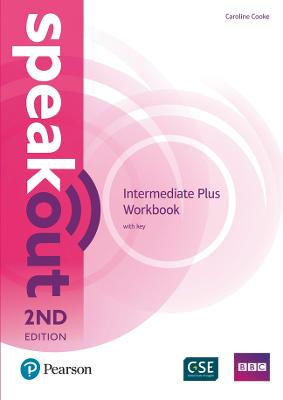 Speakout Intermediate Plus 2nd Edition Workbook with Key by Caroline Cooke