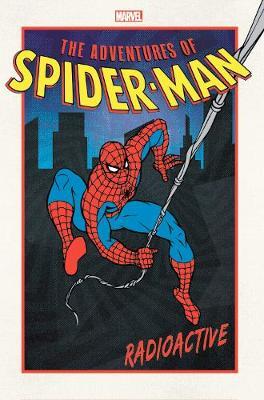 Adventures Of Spider-man: Radioactive by Joey Cavalieri