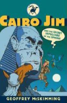 Cairo Jim and the Secret Sepulchre of the Sphinx book